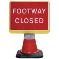 Road Cone Sign - Footway Closed