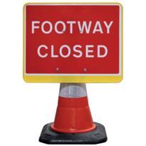 Road Cone Sign - Footway Closed